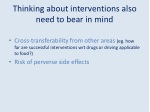 thinking about interventions also need to bear in mind