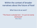 within the context of broader narratives about the future of food