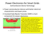 power electronics for smart grids semiconductor device technology