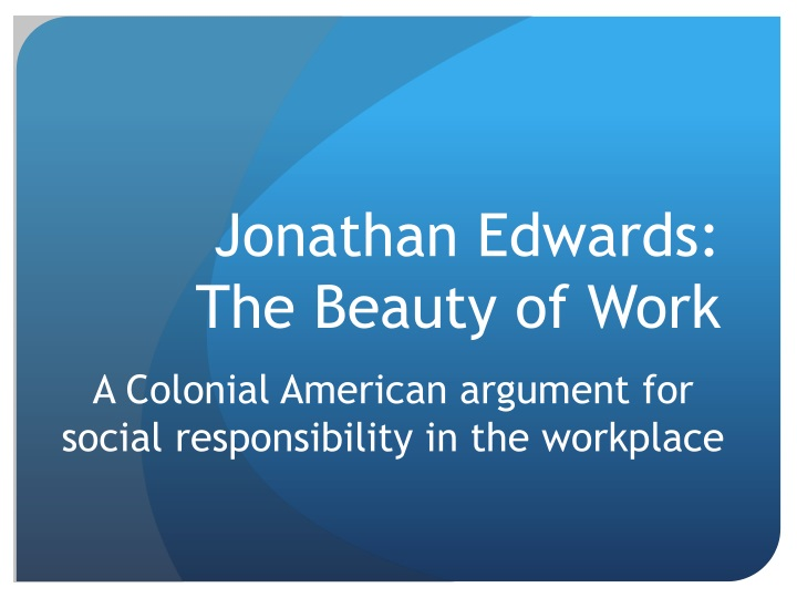 Jonathan edwards the beauty of work