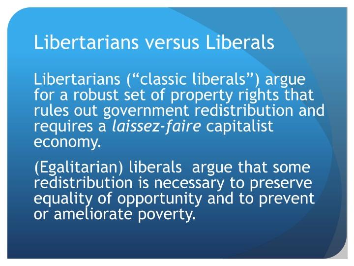 Libertarians versus Liberals