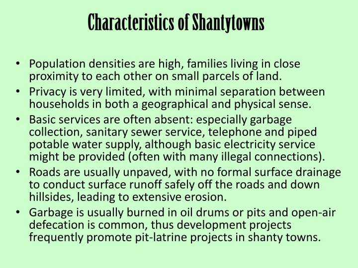 Characteristics of Shantytowns