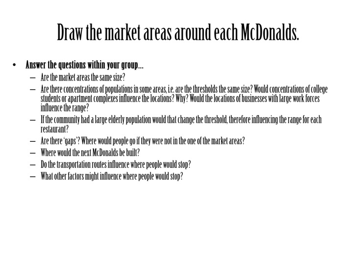 Draw the market areas around each McDonalds.