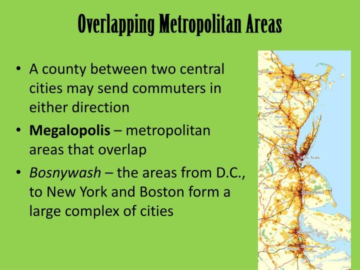 Overlapping Metropolitan Areas