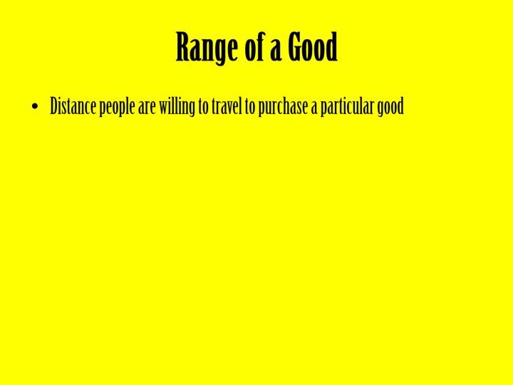 Range of a Good