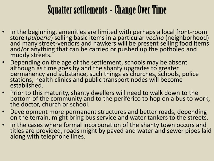 Squatter settlements