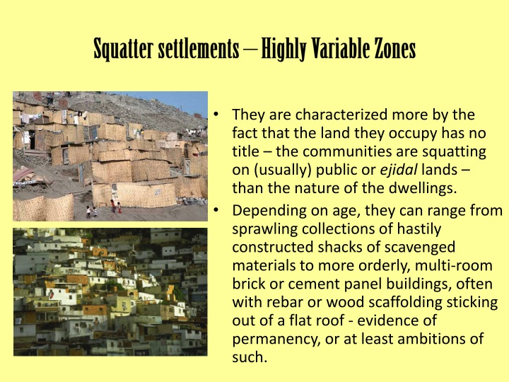 Squatter settlements – Highly Variable Zones