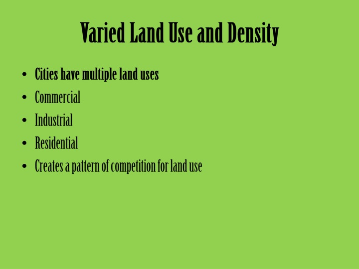 Varied Land Use and Density