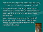 are there any specific health and safety concerns related to aging workers1