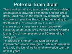 potential brain drain