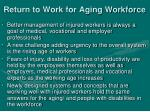 return to work for aging workforce1
