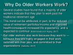 why do older workers work