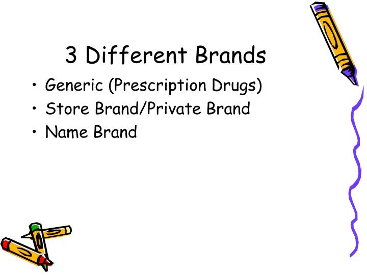 3 Different Brands
