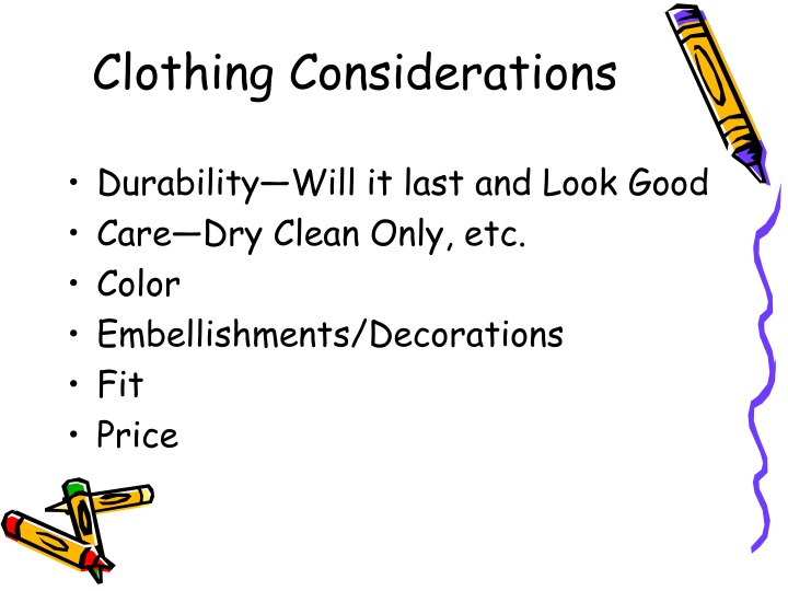 Clothing Considerations