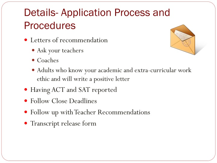 Details- Application Process and Procedures