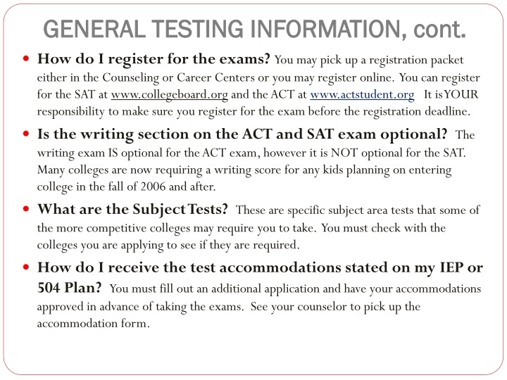 GENERAL TESTING INFORMATION, cont.