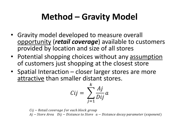 Method – Gravity Model