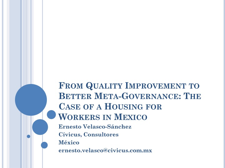 From quality improvement to better meta governance the case of a housing for workers in mexico