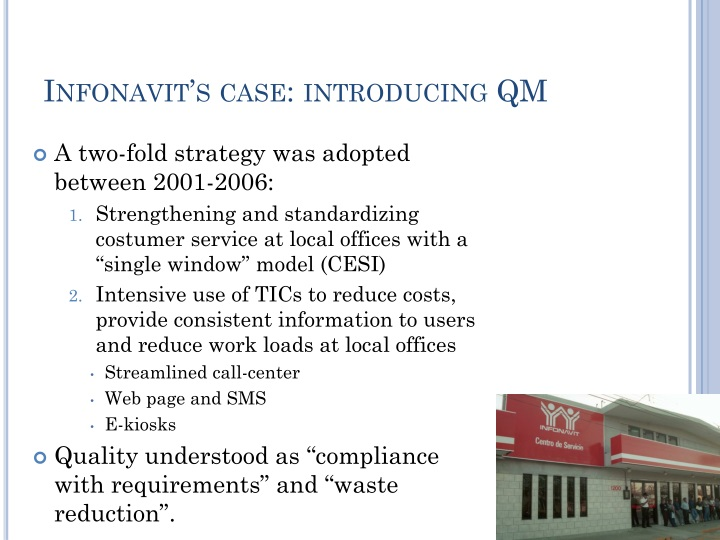 Infonavit's case: introducing QM