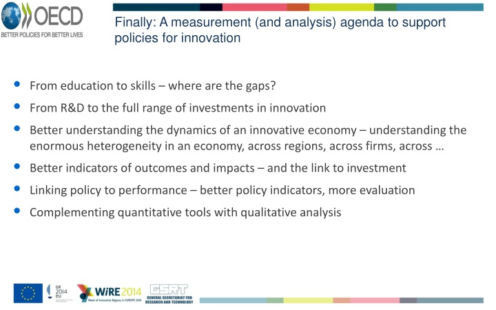 Finally: A measurement (and analysis) agenda to support policies for innovation