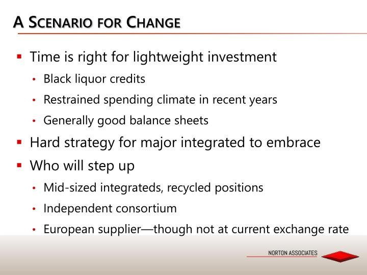 A Scenario for Change