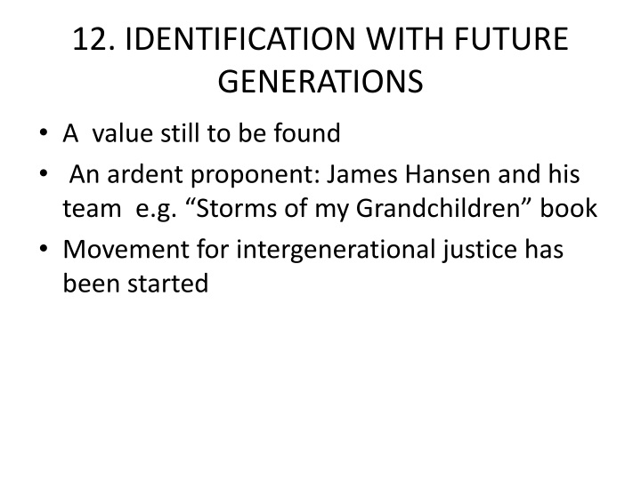 12. IDENTIFICATION WITH FUTURE GENERATIONS