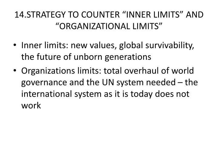 "14.STRATEGY TO COUNTER ""INNER LIMITS"" AND ""ORGANIZATIONAL LIMITS"""