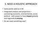 3 need a holistic approach