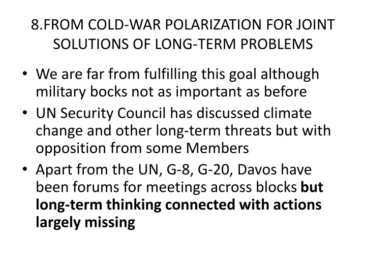8.FROM COLD-WAR POLARIZATION FOR JOINT SOLUTIONS OF LONG-TERM PROBLEMS