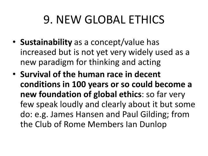 9. NEW GLOBAL ETHICS