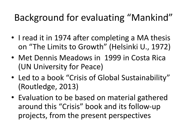 "Background for evaluating ""Mankind"""