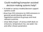 could modeling computer assisted decision making systems help1