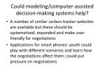 could modeling computer assisted decision making systems help3