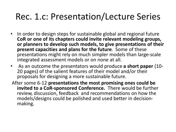 Rec. 1.c: Presentation/Lecture Series