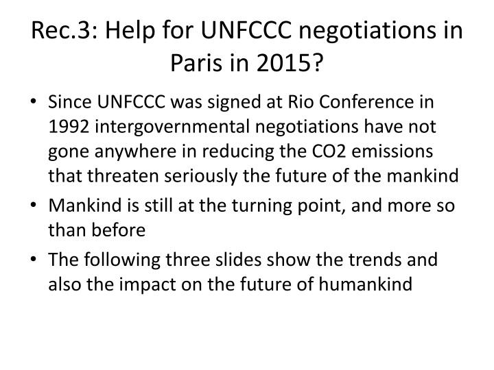 Rec.3: Help for UNFCCC negotiations in Paris in 2015?