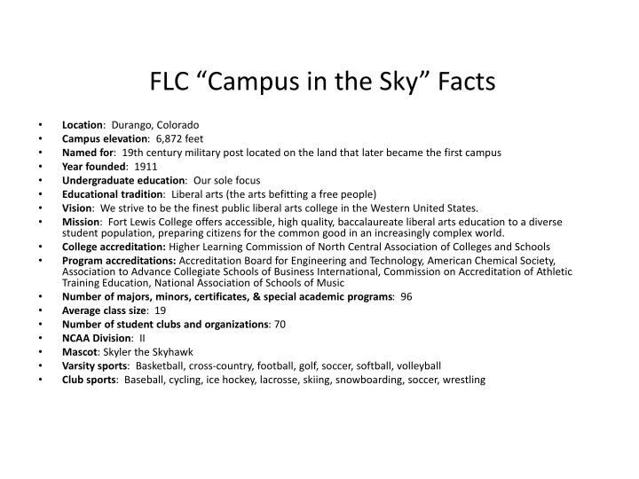 "FLC ""Campus in the Sky"" Facts"