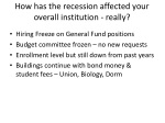 how has the recession affected your overall institution really