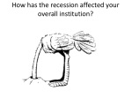how has the recession affected your overall institution