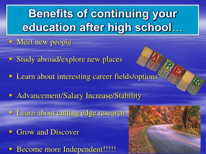 Benefits of continuing your education after high school
