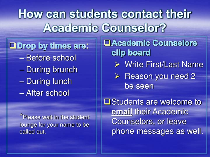 How can students contact their Academic Counselor?
