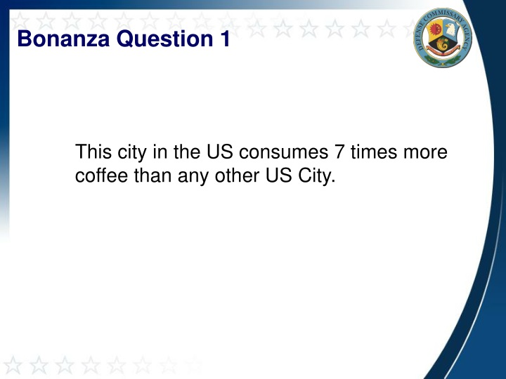 Bonanza Question 1