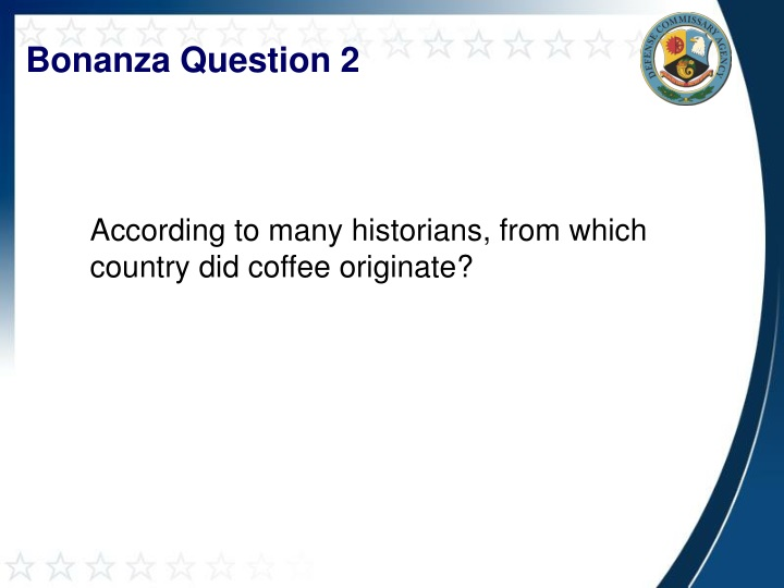 Bonanza Question 2