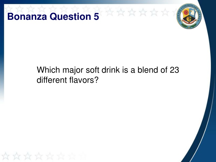 Bonanza Question 5