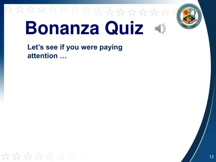 Bonanza Quiz
