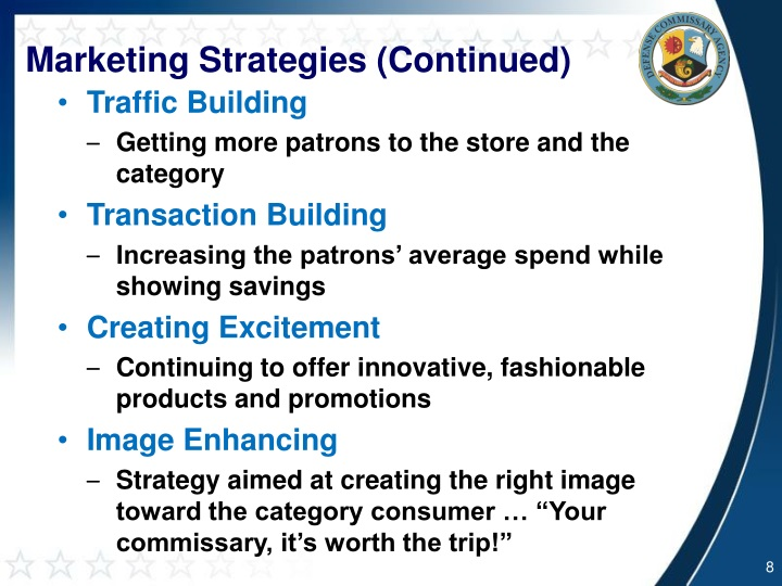 Marketing Strategies (Continued)