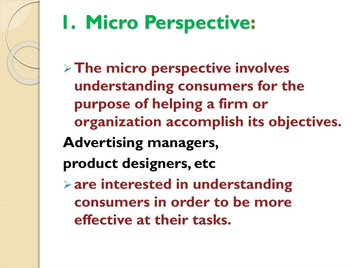 1.  Micro Perspective