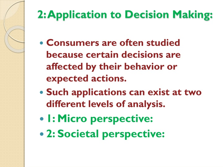 2: Application to Decision Making: