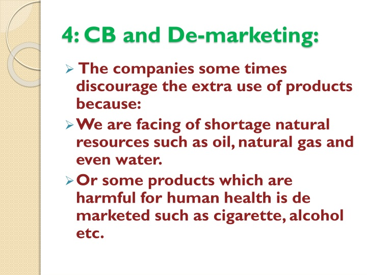 4: CB and De-marketing: