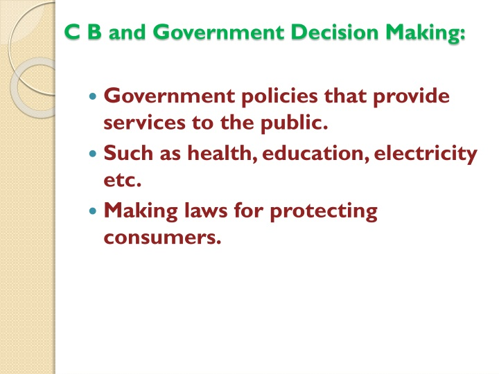 C B and Government Decision Making: