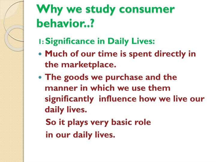 Why we study consumer behavior..?